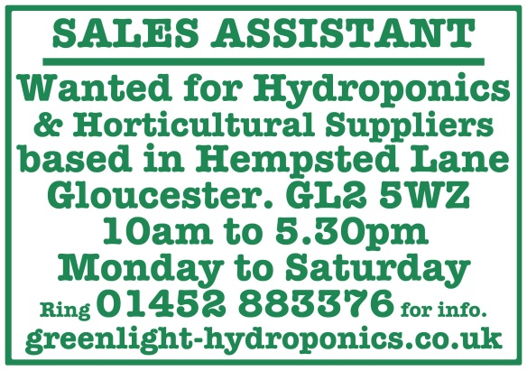 Sales Assistant wanted for a Hydroponic Shop In Gloucester